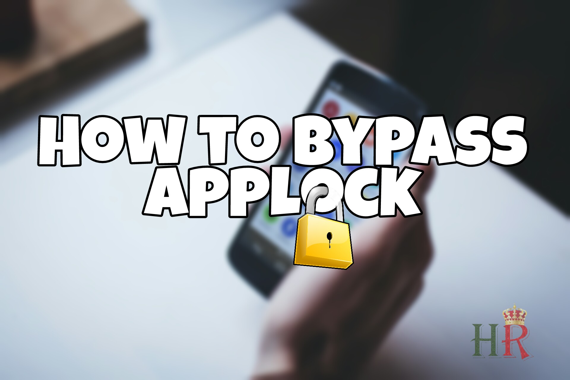 How to bypass any Applock security without knowing passwords, pins or pattern lock