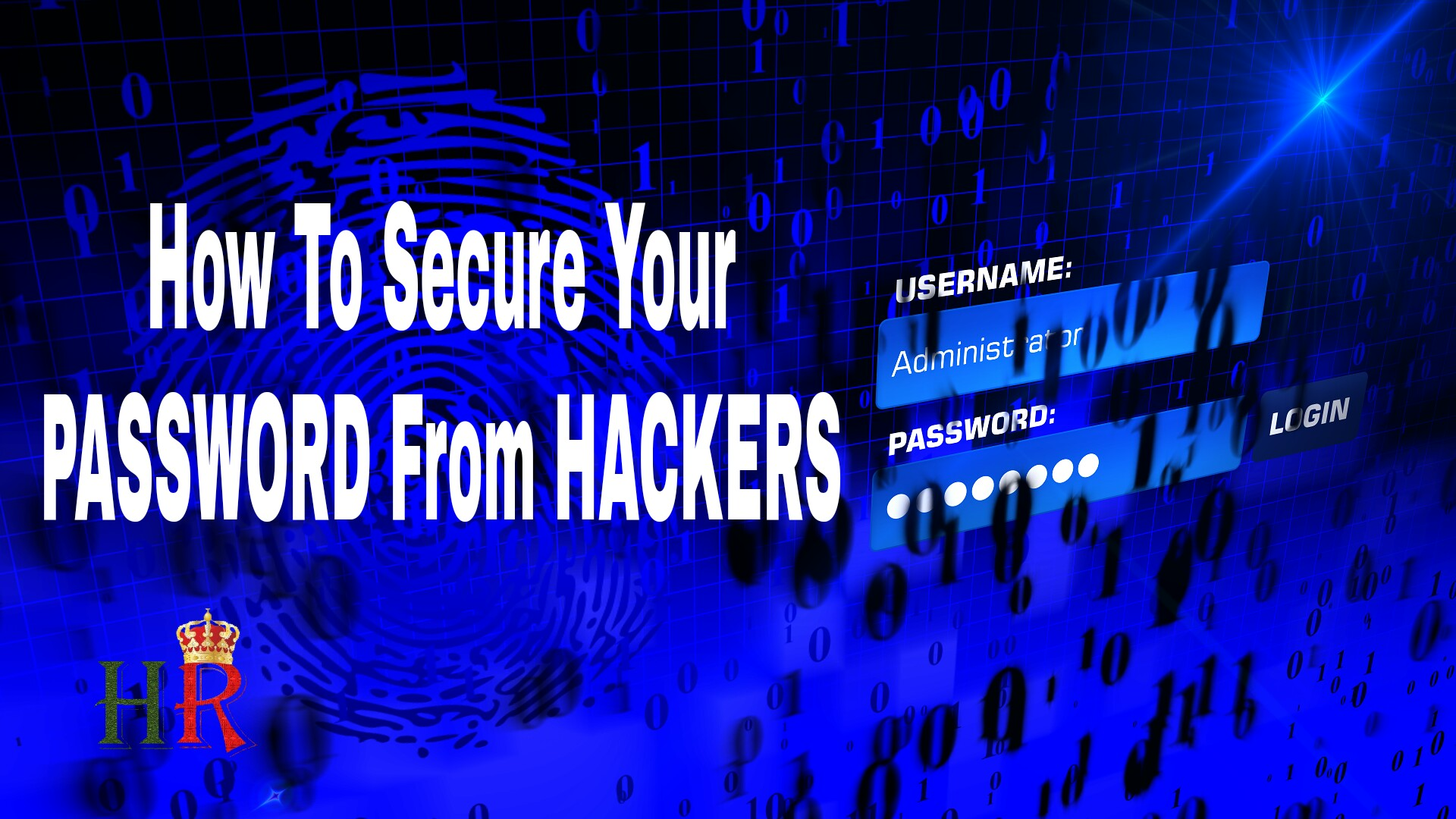 How To Secure Your Password From Hackers : Tutorial