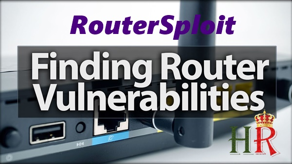 How to hack into a Router or Gateway of any network With RouterSploit