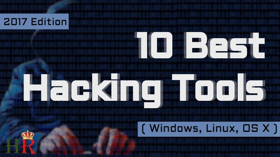 Top 10 Hacking tools